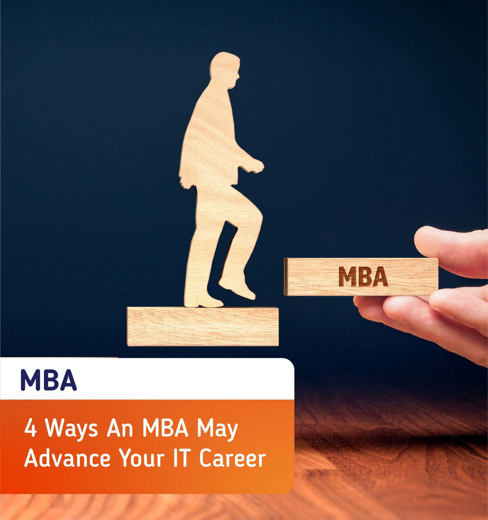 4 Ways An MBA May Advance Your IT Career